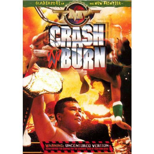 FMW (Frontier Martial Arts Wrestling ) Crash & Burn by GROUNDZERO ENTERTAINMENT