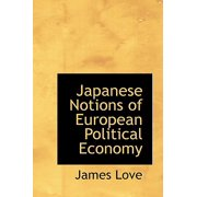 Japanese Notions of European Political Economy