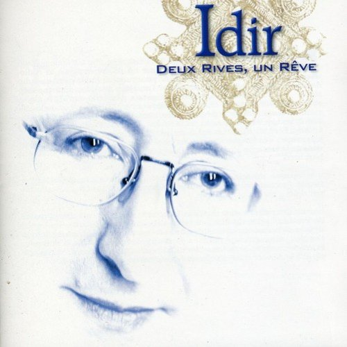 Deux Rives, Un Reve (Best Of)