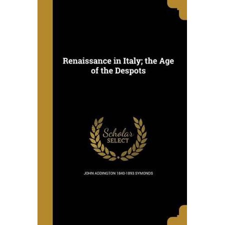 Renaissance in Italy; The Age of the Despots - French Costumes Of Middle Ages And Renaissance