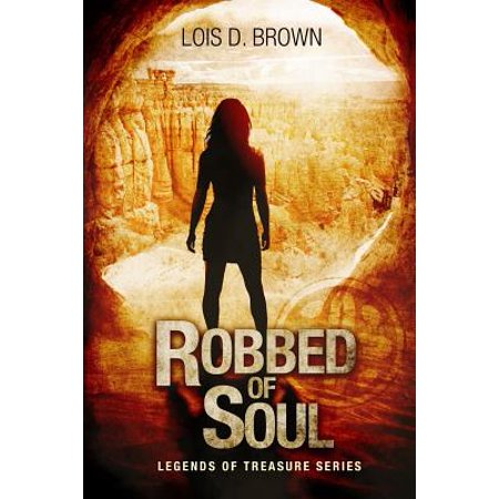 Robbed of Soul : Legends of Treasure Book 1