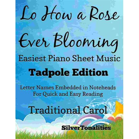 Lo How a Rose Ever Blooming Easiest Piano Sheet Music Tadpole Edition -