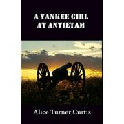 A Yankee Girl at Antietam - eBook