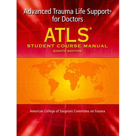 Read pdf atls advanced trauma life support for doctors (student cours….