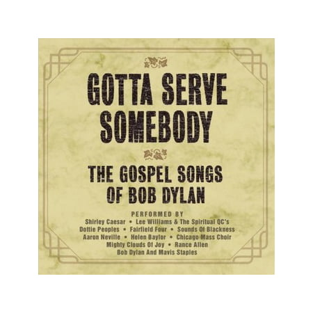 Gotta Serve Somebody: Gospel Songs Of Bob Dylan (CD)