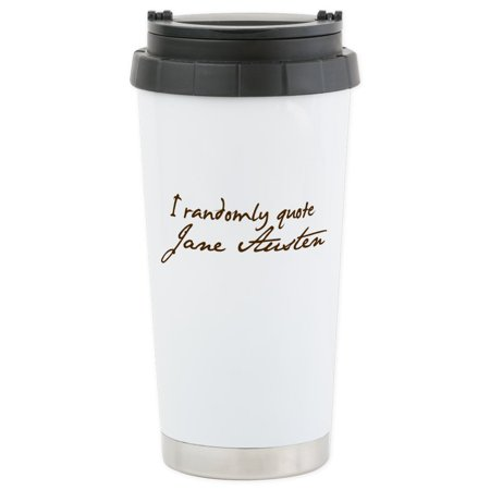 CafePress - I Randomly Quote Jane Austen Stainless Steel Trave - Stainless Steel Travel Mug, Insulated 16 oz. Coffee Tumbler - Quotes About Halloween Tumblr
