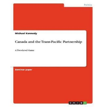 Canada And The Trans Pacific Partnership