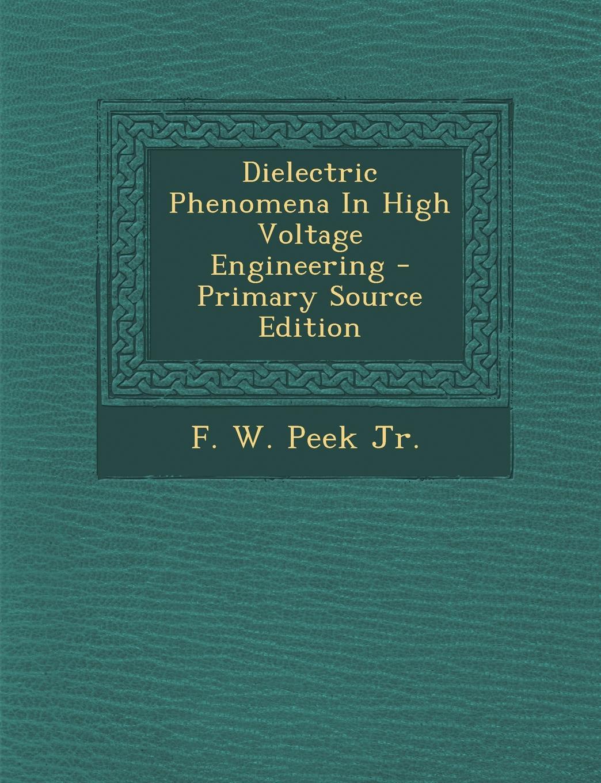 Dielectric Phenomena High Voltage Engineering
