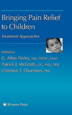 Bringing Pain Relief to Children: Treatment Approaches