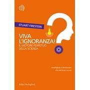Viva l'ignoranza! - eBook