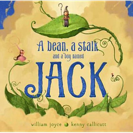 A Bean, a Stalk and a Boy Named Jack - eBook ()