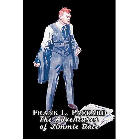 The Adventures of Jimmie Dale by Frank L. Packard, Fiction, Action & Adventure, Mystery &