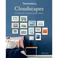 Frameables: Cloudscapes : 21 Prints for a Picture-Perfect Home (Paperback)