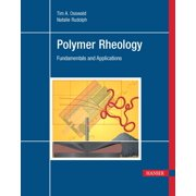 Polymer Rheology: Fundamentals and Applications (Hardcover)