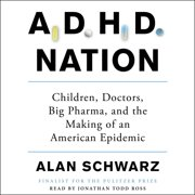 ADHD Nation - Audiobook