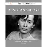Aung San Suu Kyi 191 Success Facts - Everything you need to know about Aung San Suu Kyi - eBook