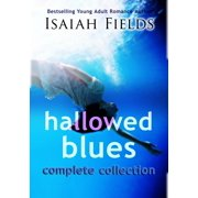Hallowed Blues: Complete Collection - eBook