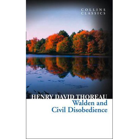 Walden : And, Civil Disobedience. Henry David