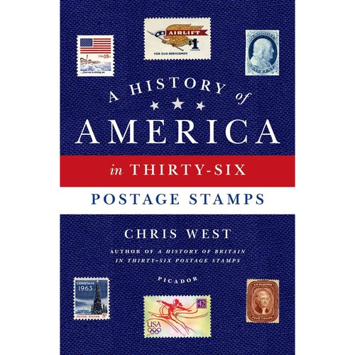 A History of America in Thirty-Six Postage Stamps