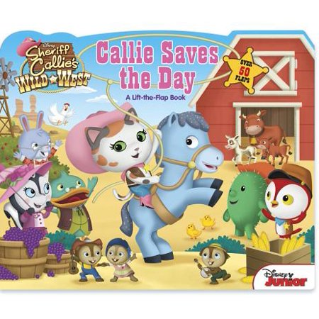 Callie Saves the Day (Board - Sheriff Callie Lasso