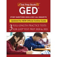 GED Study Questions 2020 & 2021 All Subjects: Three Full-Length Practice Tests for GED Test Prep 2020 & 2021 [Updated for NEW Official Outline Guide] (Paperback)