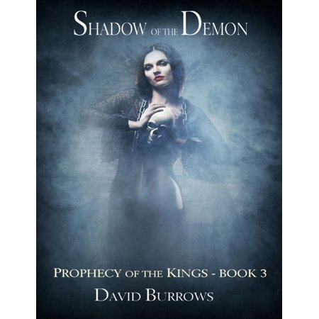 Shadow of the Demon - Book 3 of the Prophecy of the Kings - eBook](Shadow Demon)