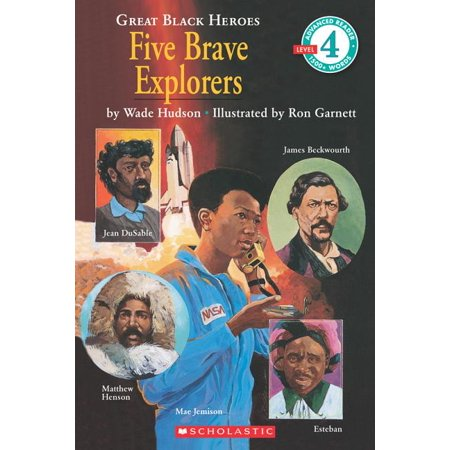 Scholastic Reader, Level 4: Five Brave Explorers (Scholastic Reader, Level 4): Five Brave Explorers (Level 4) (Paperback)