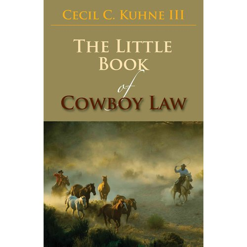 The Little Book of Cowboy Law