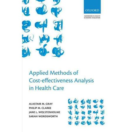 Applied Methods of Cost-Effectiveness Analysis in Health Care by