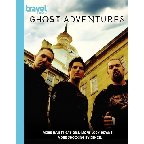 Ghost Adventures: Season 3 by TRAVEL CHANNEL