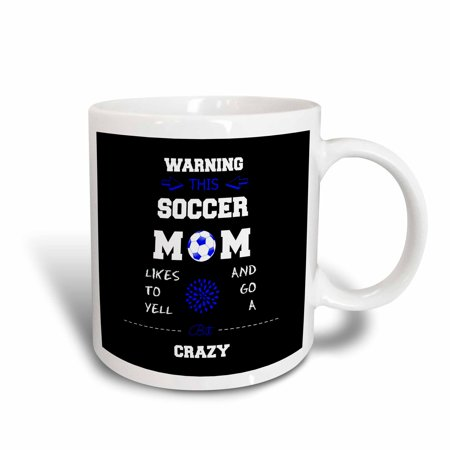 3dRose Warning this soccer mom likes to go crazy blue and black, Ceramic Mug, 15-ounce