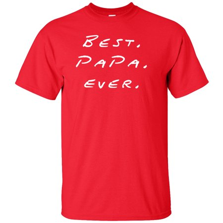 4a5a1c49 Superb Selection - Best Papa Ever Adult T-Shirt - Walmart.com