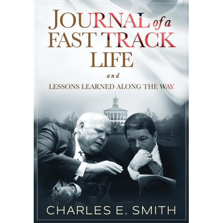 Journal of a Fast Track Life : and Lessons Learned Along the Way (Fast Track Learning)