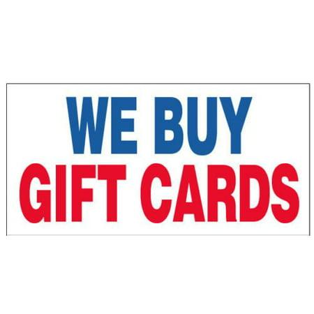 - GHP Indoor/Outdoor 2'x4' WE BUY GIFT CARDS 13 oz Vinyl Business Banner Sign w Metal Grommets