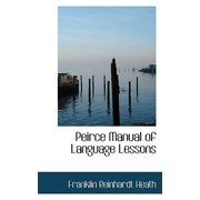 Peirce Manual of Language Lessons