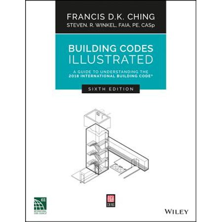 Building Codes Illustrated : A Guide to Understanding the 2018 International Building Code (Entertainment Book 2018)