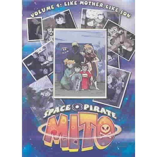 Space Pirate Mito, Vol. 4: Like Mother, Like Son by