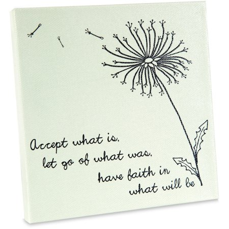 Pavilion - Accept What Is, Let Go Of What Was, Have Faith In What Will Be - Dandelion Blowing In The Wind - Green Canvas 5x5 Inch Plaque