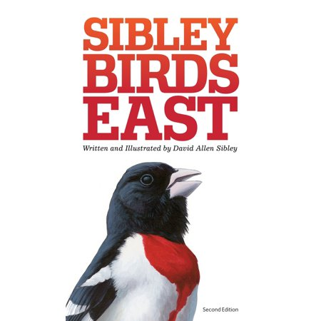 1998 Birds (The Sibley Field Guide to Birds of Eastern North America : Second Edition)