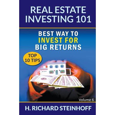 Real Estate Investing 101 : Best Way to Invest for Big Returns (Top 10 Tips) - Volume