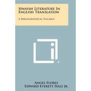 Spanish Literature in English Translation : A Bibliographical Syllabus