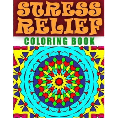 Stress Relief Coloring Book Volume 1 Adult Relieving Patterns