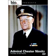 Biography: Admiral Chester Nimitz: Thunder Of The Pacific (Full Frame) by ARTS AND ENTERTAINMENT NETWORK