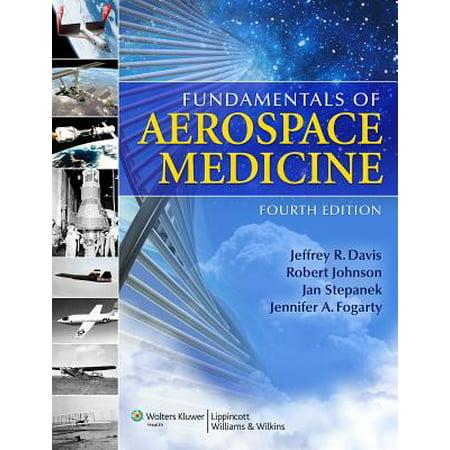Fundamentals of Aerospace Medicine ()