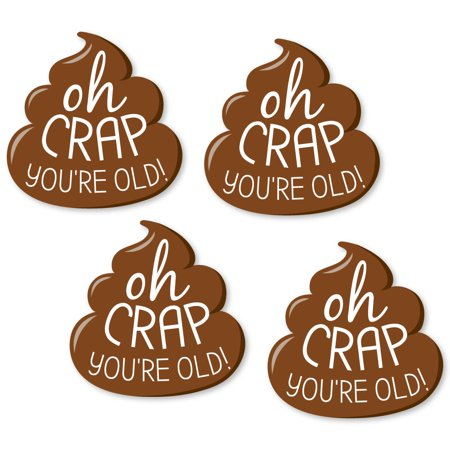 Oh, Crap, You're Old! - DIY Shaped Poop Birthday Party Cut-Outs - 24 Count - 30 Year Old Birthday Party Ideas