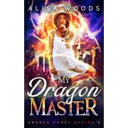My Dragon Master - eBook