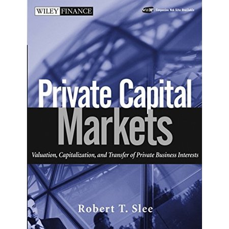Private Capital Markets By Robert Slee