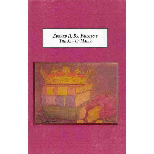Edward II, Dr. Faustus y The Jew of Malta: An?lisis de sus traducciones al Espa?ol