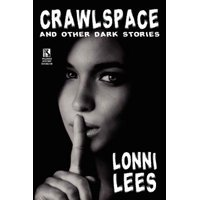 Crawlspace and Other Dark Stories / Cold Bullets and Hot Babes : Dark Crime Stories (Wildside Mystery Double #8)