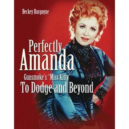 Perfectly Amanda: Gunsmoke's Miss Kitty - eBook for $<!---->